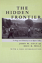 The Hidden frontier : ecology and ethnicity in an Alpine valley