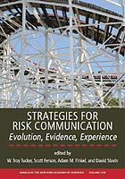 Strategies for risk communication : evolution, evidence, experience