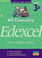 AS chemistry unit 3B : unit 3B, laboratory chemistry