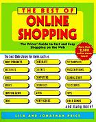 The best of online shopping : the Prices' guide to fast and easy shopping on the Web