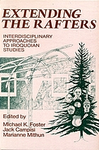Extending the rafters : interdisciplinary approaches to Iroquoian studies