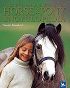 The Kingfisher illustrated horse & pony encyclopedia