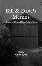 Bill & Dave's memos : a collection of Bill Hewlett & Dave Packard's writings