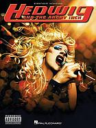 Hedwig and the Angry Inch : piano/vocal selections