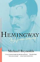 Hemingway : the homecoming