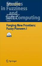 Forging the new frontiers : fuzzy pioneers