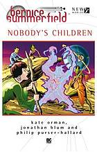 Nobody's children : a novella collection