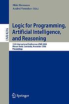 Logic for programming, artificial intelligence, and reasoning 13th international conference, LPAR 2006, Phnom Penh, Cambodia, November 13-17, 2006 : proceedings