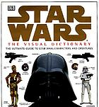 Star Wars : the visual dictionaryStar Wars, the phantom menace : the expanded visual dictionary