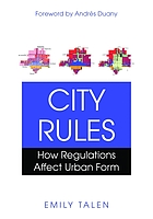 City rules how regulations affect urban form