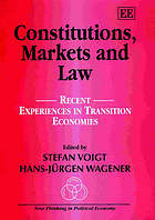 Constitutions, markets, and law : recent experiences in transition economies