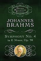 Symphony no. 4, E minor for orchestra, op. 98