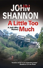 A little too much : a Jack Liffey mystery