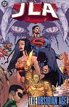 JLA. the Obsidian age. Book One