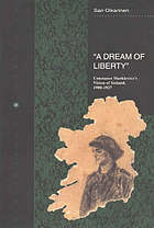 A dream of liberty : Constance Markievicz's vision of Ireland, 1908-1927