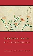 Masaoka Shiki : selected poems