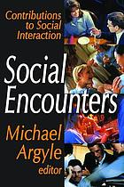 Social encounters: readings in social interaction