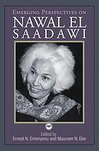Emerging perspectives on Nawal El Saadawi
