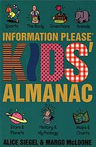 The information please kids' almanac