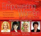The empowering women gift collection : [four empowered women bring you positive words of wisdom and inspiration!]