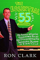 The essential 55 : an award-winning educator's rules for discovering the successful student in every child