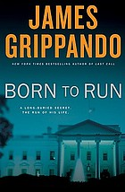 Born to run : a novel of suspense
