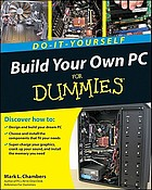 Build your own PC for dummies : do-it-yourself