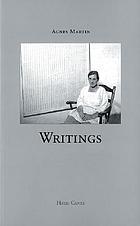 Agnes Martin : writings = Schriften