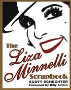 The Liza Minnelli scrapbook