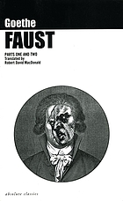 Faust : a tragedy : parts one & two, fully revised