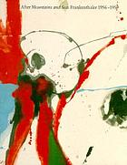 After Mountains and sea : Frankenthaler 1956-1959