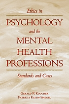 Ethics in psychology and the mental health professions : standards and cases