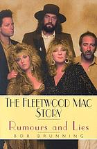 The Fleetwood Mac story : rumours and lies