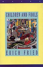 Children and fools