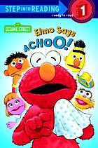Elmo says, achoo!