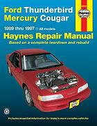 Ford Thunderbird & Mercury Cougar automotive repair manual : 1989 through 1997