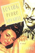 Loving Pedro Infante : a novel