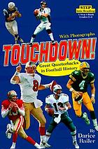 Touchdown! : great quarterbacks in football history