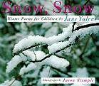 Snow, snow : winter poems for children