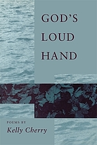 God's loud hand : poems