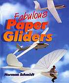 Fabulous paper gliders