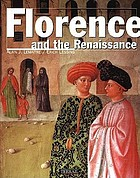 Florence and the renaissance : the quattrocento