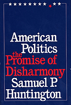 American politics : the promise of disharmony