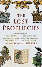 The lost prophecies : a historical mystery
