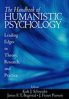 The handbook of humanistic psychology : leading edges in theory, research, and practice