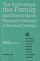 The Individual, the family, and social good : personal fulfillment in times of change