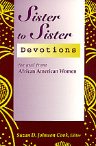 Sister to sister : devotions for and from African American women