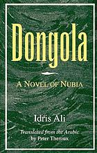 Dongola : a novel of Nubia
