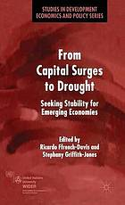 From capital surges to drought seeking stability for emerging economies