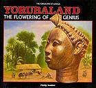 Yorubaland : the flowering of genius